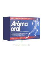 Aroma Oral Gélules B/60 à GUJAN-MESTRAS